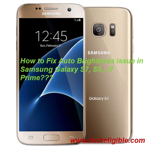 galaxy s7 brightness issue, fix auto brightness issue, samsung galaxy j7 prime, galaxy s5