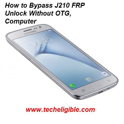 FRP Unlock, galaxy j210 bypass account, j210 unlock method, Bypass Google Verification