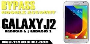 bypass google account galaxy j2, frp remove galaxy j2 android 6