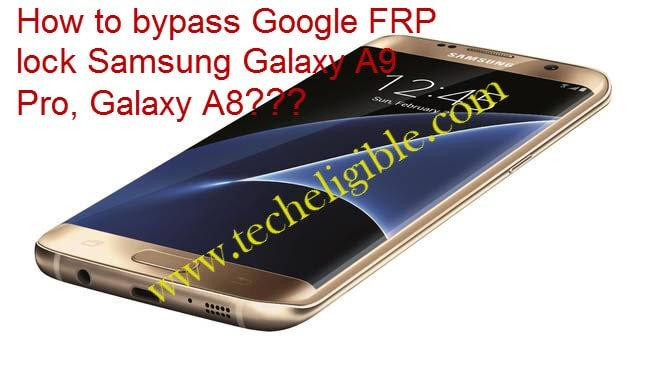 frp unlock galaxy A9 pro, Frp unlock Galaxy A8, Samsung Galaxy bypass, Bypass Google Account