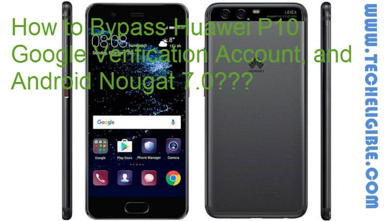Bypass Huawei P10 Google Account