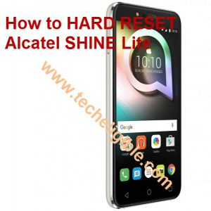Unlock Alcatel Shine lite password, pattern lock