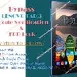 How Bypass Google Account Lenovo Tab3 7 and Unlock FRP Protection