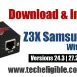 How to Download Z3X Samsung Tool Pro with Loader, Install it [FREE]