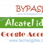 Bypass FRP Alcatel idol 3 and Remove Google Verification