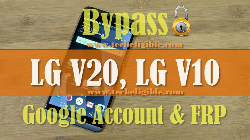 Bypass Google Account LG V20, LG V10, without PC, OTG, APK File
