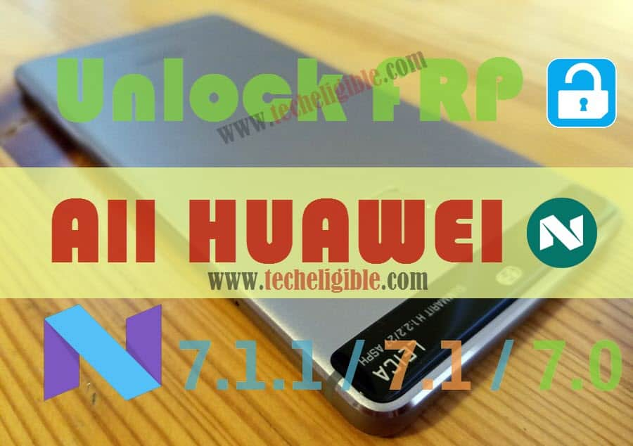 Bypass Google Account HUAWEI, Remove All Huawei FRP, Bypass Google Verification Huawei 7.0, Bypass Huawei 7.1 frp, bypass huawei 7.1.1 google account, Unlock Huawei Devices