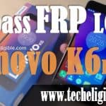 How to Bypass Google FRP Lenovo K6 Power [New Method Nov-2017]