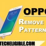 How to Remove Pattern Lock OPPO F5 [Latest Dec-2017 Method]