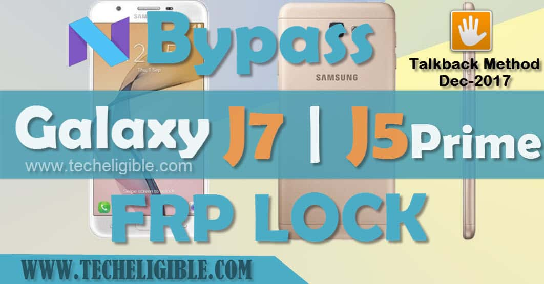 Bypass Google Account Galaxy J7 Prime J5 Prime Android 7 0 Dec 2017