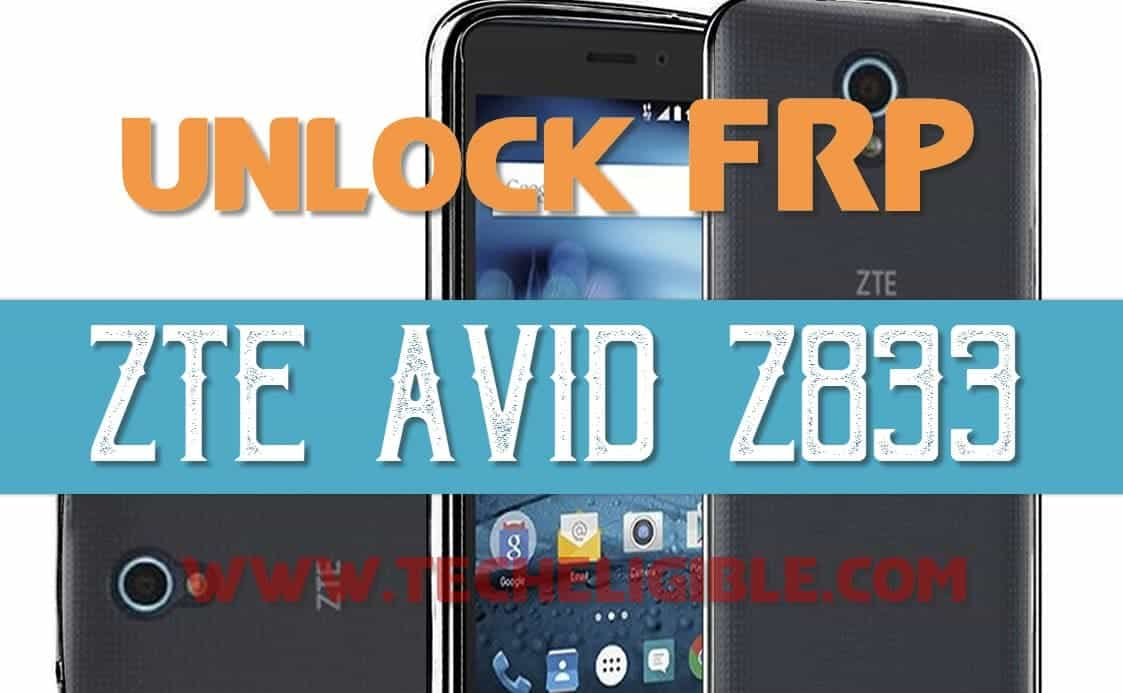 FRP Bypass ZTE AVID TRIO Z833, Remove Google Account Verification
