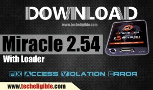 Solve Miracle 2.54 Access Violation Error, Run Miracle Box 2.54 with Loader