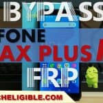 Bypass FRP ASUS Zenfone MAX Plus M1, All Asus Devices [Latest-2018]