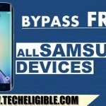 Bypass Google Account Samsung Galaxy Devices (Android v7, 8, 9)