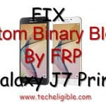 How to Fix Custom Binary Blocked By FRP Samsung Galaxy J7 Prime