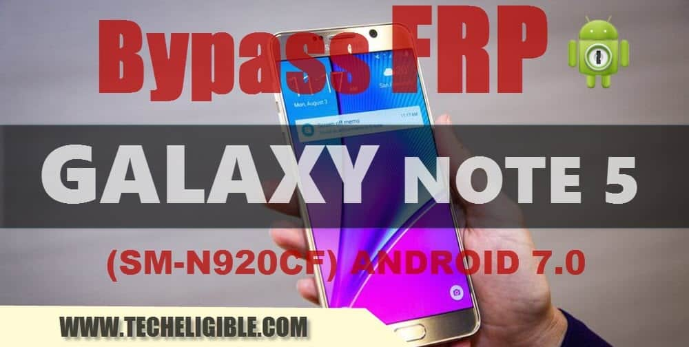 Bypass Google Account Galaxy Note 5 Android 7