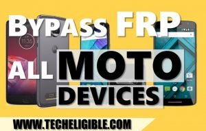 Bypass FRP All Motorola Devices, Bypass Moto G Frp, Bypass google account moto x, Bypass moto z2 frp lock, Bypass Motorola Google Account