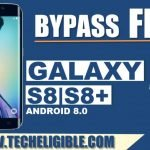 Bypass Google Account Galaxy S8 Plus, and S8 By Samsung FRP Helper