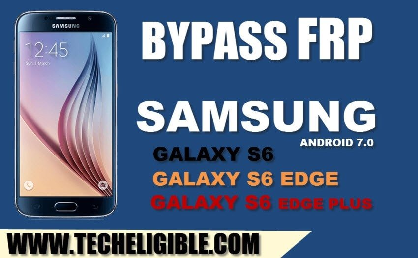 Bypass FRP Galaxy S6 Edge Plus, S6 Edge, S6 Android 7 X X By