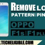 Remove OPPO Pattern Lock, PIN, Password OPPO F1 Plus, F1s [Latest]