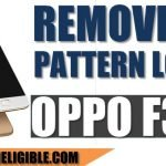 How to Unbrick and Unlock Pattern Lock OPPO F3 [Latest-2018]