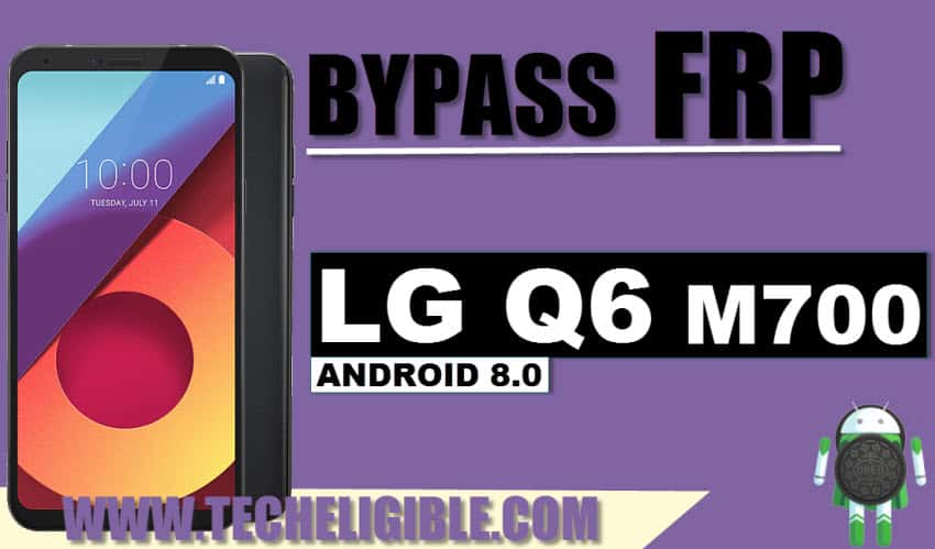 Unscrew LG Q6 M700, Bypass FRP LG Q6 M700, Bypass Google Account LG Q6, LG Q6 Android 7.1 frp bypass, Short Testing Points LG Q6, LG Q6 Short Testing Points, Enable ADB Frp locked LG Q6