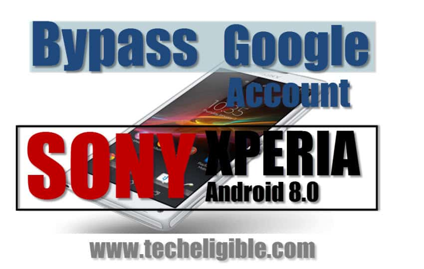 Bypass Google Account Sony Xperia Android 8.0=