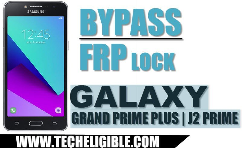 Bypass Google Account FRP Galaxy Grand Prime Plus, Bypass Google Account FRP Galaxy J2 Prime, Unlock FRP J2 Prime, Unlock FRP Galaxy Grand Prime Plus, Bypass Galaxy FRP Lock, J2 Prime Sidesync FRP Bypass, Download FRP Tools