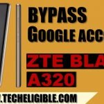How to Bypass Google Account ZTE Blade A320, Android 7.1.1 By ADB Tool