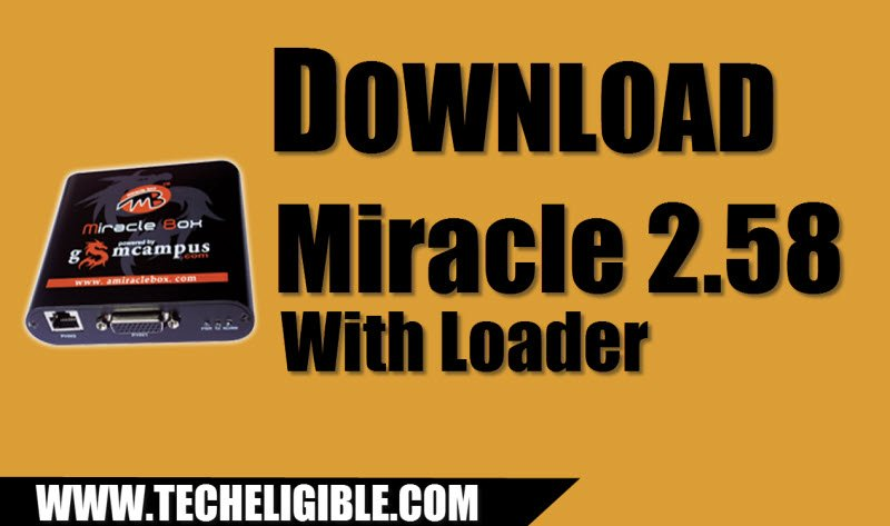 Download Miracle 2 58 With Loader, Solve Android Multiple Issues