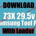 How to Download Z3X 29.5 Samsung Tool Pro with Loader [Working OK]