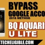 How to Bypass Google Account BQ AQUARIS U Lite Android Version 7.1.2