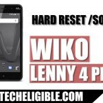 Wiko Lenny 4 Plus Hard Reset and Soft Reset to Solve Multiple Issues