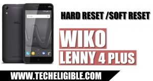 Wiko Lenny 4 Plus Hard Reset, Soft Reset Wiko Lenny 4 PLUS, Unlock Pattern Wiko Lenny 4 PLUS, Set New Pin Wiko Lenny 4 PLUS, Solve Issues Wiko Lenny 4 PLUS, How to Hard Reset Wiko Lenny 4 PLUS, Factory Reset Wiko Lenny 4 PLUS