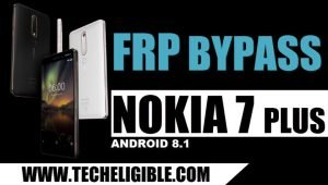Bypass Google Account NOKIA 7 Plus, Unlock Nokia 7 Plus
