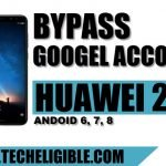 Bypass Google Account HUAWEI 2018 Devices, Android 8.0, 7.0, 6.0 Versions