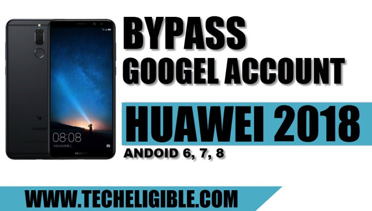 Bypass Google Account HUAWEI 2018 Devices, Bypass Huawei FRP, Bypass Google Account Huawei Android 8.0, Bypass Frp Huawei 7.0, Bypass FRP Lock Huawei 6.0, Remove FRP Huawei 2018 devices, Bypass Huawei FRP Without PC
