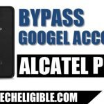 How to Remove and Bypass Google FRP Alcatel Pop 3 (5.5) Device [Latest 2018]