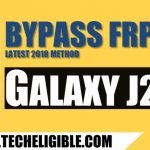 Bypass Google FRP Samsung Galaxy J2 Pro Without PC [Updated]