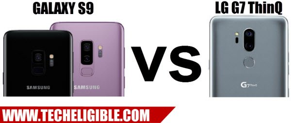 Galaxy S9 vs LG G6 ThinkQ