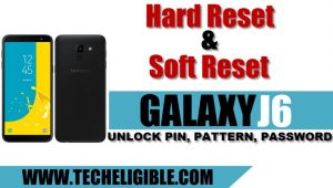 Hard Reset Galaxy J6, Soft Reset Galaxy J6, Unlock Password Galaxy J6, Galaxy J6 Remove Pattern Lock, Galaxy J6 Set new pattern lock, Forgot J6 Pattern Lock, Wipe data factory reset Galaxy J6