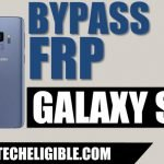 Bypass Google Account Galaxy S9 Plus Android 8.0, Galaxy S9 By Odin Tool