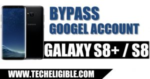 Bypass Google Account Galaxy S8, frp bypass galaxy s8 by combination file