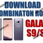 Download Combination ROM Galaxy S9 Plus, Samsung Galaxy S9 (FREE)