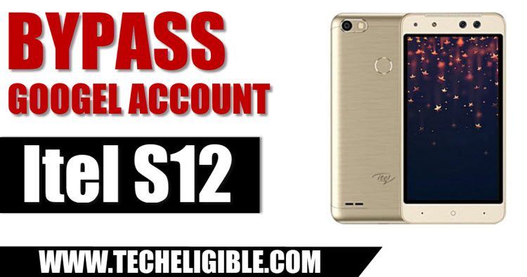 Bypass Google FRP ITEL S12, Remove Google Account Itel S12, Bypass Google Account Itel S12, Remove FRP Itel S12 By Sp Flash Tool, Download Itel S12 Scatter File