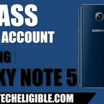 FRP Bypass Galaxy Note 5 Android 6.0 Without PC and Combination ROM