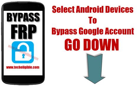 Bypass Google Account, Bypass FRP Lock, Remove FRP Protection, Bypass Google Account Verification