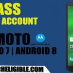 Bypass FRP Motorola Android 7.0, Android 8.0 Without PC [Latest Method]