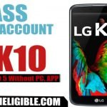 BYPASS FRP LOCK: LG K10 & All LG Android 5 Without PC, and FRP APK Tools
