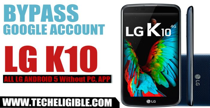 Bypass Google Account LG K10